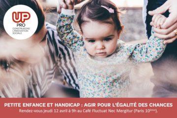 Petite enfance et handicap : agir pour l'égalité des chances
