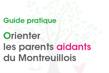 Orienter les parents aidants du Montreuillois